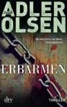 Erbarmen: Thriller - Jussi Adler-Olsen