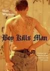 Boy Kills Man - Matt Whyman