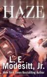 Haze - L. E. Modesitt