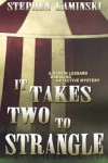 It Takes Two to Strangle - Stephen Kaminski