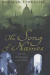 Song of Names - Norman Lebrecht