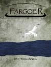 Fargoer - Petteri Hannila