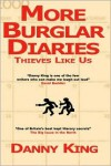 More Burglar Diaries - Danny King