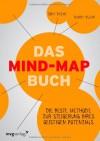 Das Mind-Map-Buch: Die beste Methode zur Steigerung Ihres geistigen Potenzials - Tony Buzan;Barry Buzan