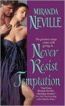 Never Resist Temptation - Miranda Neville