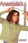 Anastasia's Chosen Career - Lois Lowry