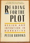 Reading for the Plot - Peter Brooks