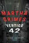 Vertigo 42: A Richard Jury Mystery - Martha Grimes