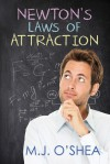 Newton's Laws of Attraction - M.J. O'Shea