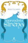 Apprendista sirena - Pieretta Dawn