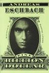 Eine Billion Dollar (Taschenbuch) - Andreas Eschbach