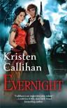 Evernight  - Kristen Callihan