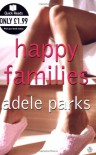 Happy Families (Quick Reads) - Adele Parks