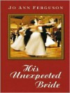 His Unexpected Bride -