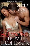 Lessons from the Professor - Shyla Colt