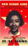 Red Scarf Girl: A Memoir of the Cultural Revolution - Ji-Li Jiang
