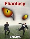 Phantasy - Marlowe Sr.