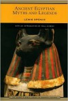 Ancient Egyptian Myths and Legends (Barnes & Noble Library of Essential Reading) - Lewis Spence, Paul Mirecki