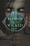 Blessed Are the Wicked: The Terrifying Sequel to the Uninvited - Steven A LaChance