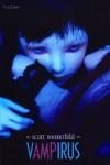 VampIRUS  - Scott Westerfeld