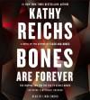Bones Are Forever (Temperance Brennan) - Kathy Reichs