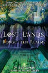 Lost Lands, Forgotten Realms - Bob Curran