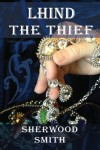 Lhind the Thief - Sherwood Smith