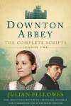 Downton Abbey: The Complete Scripts, Season Two - Julian Fellowes