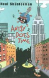 Antsy Does Time - Neal Shusterman