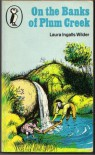 On the Banks of Plum Creek  - Laura Ingalls Wilder