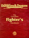 The Complete Fighter's Handbook (Advanced Dungeons & Dragons, Player's Handbook Rules Supplement) - Aaron Allston