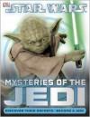 Star Wars: Mysteries of the Jedi - Elizabeth Dowsett, Shari Last