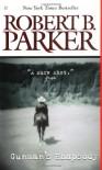 Gunman's Rhapsody - Robert B. Parker