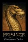 Brisingr (Het Erfgoed, #3) - Christopher Paolini, Lia Belt, Jaap van Spanje