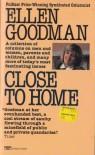 Close to Home - Ellen Goodman