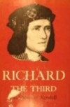 Richard the Third - Paul Murray Kendall