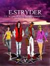 E. Stryder: The medallion of Infinite darkness (Volume 1) - Jaysen A. Daniels
