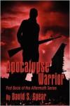 Apocalypse Warrior - David S. Spear