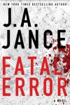 Fatal Error: A Novel - J.A. Jance