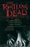 The Restless Dead: Ten Original Stories of the Supernatural - Deborah Noyes, M.T. Anderson, Holly Black, Libba Bray