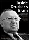Inside Drucker's Brain - Jeffrey A. Krames