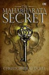 The Mahabharata Secret - Christopher C Doyle