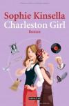 Charleston Girl: Roman - Sophie Kinsella