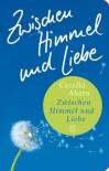 Zwischen Himmel und Liebe: Roman (Fischer Taschenbibliothek) - Cecelia Ahern