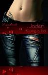 Jaden - Kissing a fool (German Edition) - Kajsa Arnold