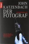 Der Fotograf - John Katzenbach, Anke Kreutzer