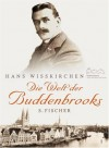 Die Welt der Buddenbrooks - Hans Wißkirchen
