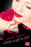 What's a Girl to Do? - Aimee Duffy