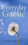 Everyday Gaelic - Morag Macneill