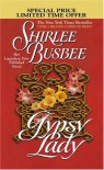 Gypsy Lady - Shirlee Busbee